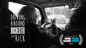 Driving Around Rochester With Rick – Official Selection – One Take Film Festival 5/19/17